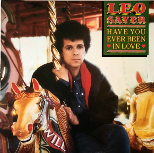 Leo Sayer ‎- Have You Ever Been In Love (LP) (VG-/VG-)